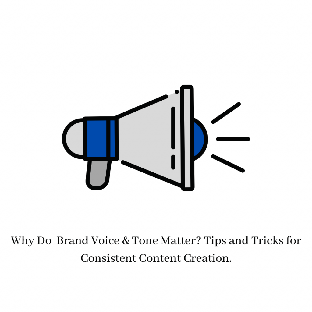 Why Brand voice and tone matter?