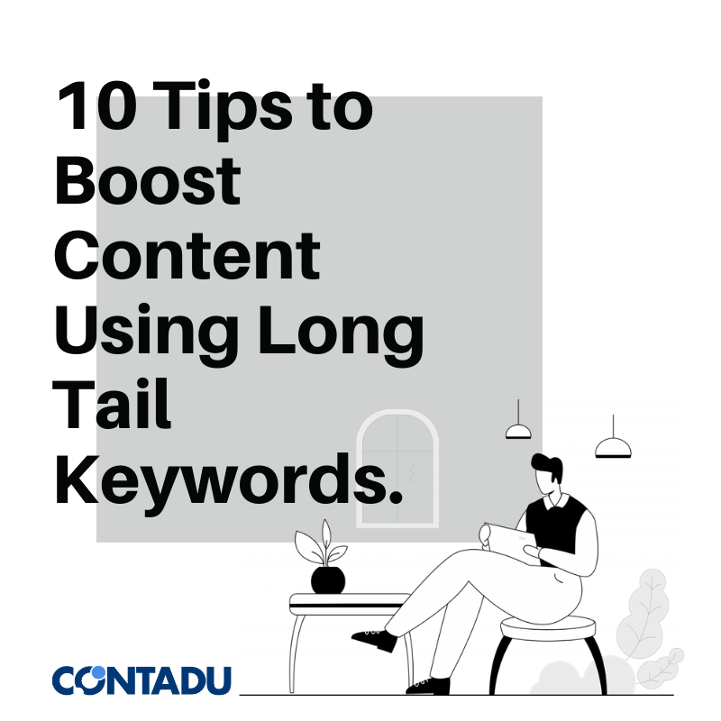 How to use long-tail keywords to optimize content.